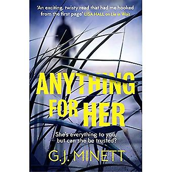 Anything for Her: For fans� of LIES