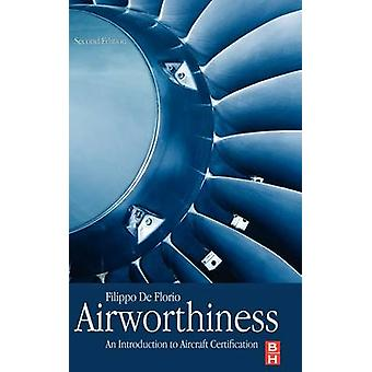 Airworthiness An Introduction to Aircraft Certification by De Florio & Filippo