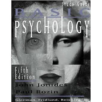 Study Guide - for Basic Psychology - Fifth Edition by John Jonides - 9