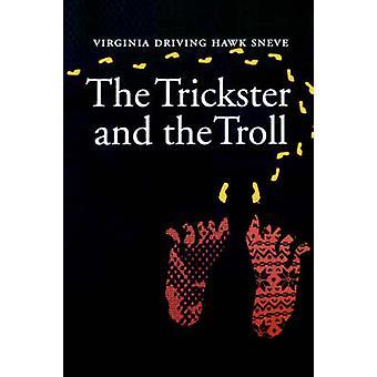 O Trickster e o Troll por Sneve & Virginia & condução Falcão