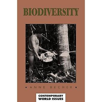 Biodiversity A Reference Handbook by Becher & Anne