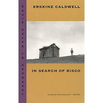 In Search of Bisco by Caldwell & Erskine