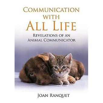 Communication with All Life by Ranquet & Joan