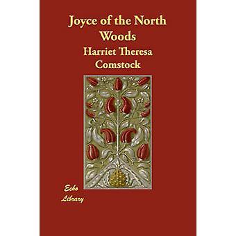 Joyce Pohjois metsät Comstock & Harriet Theresa