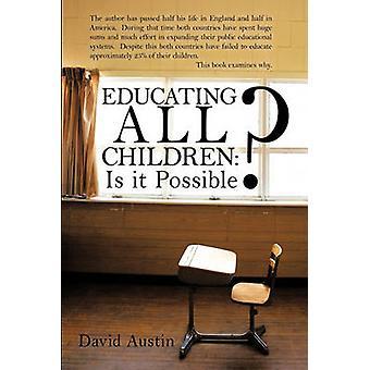 Utbilda alla barn är det möjligt av David Austin & Austin