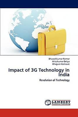 Impact of 3G Technology in India by Parmar & Bhaveshkumar