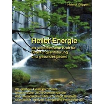 HeilerEnergie by Geppert & Helmut