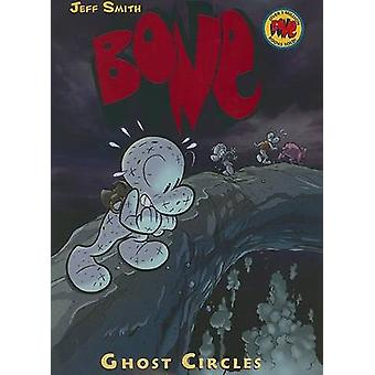 Ghost Circles by Jeff Smith - Steve Hamaker - 9780439706292 Book