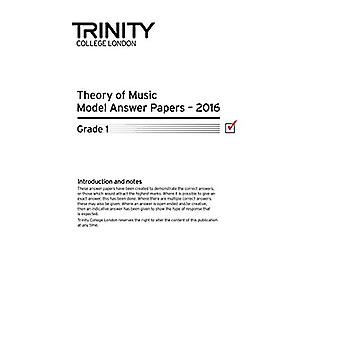 Theory of Music Model Answer Papers 2016 - Grade 1 - 2016 by Theory of