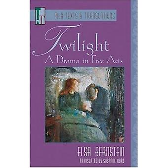 Twilight - A Drama in Five Acts by Schleswig-Holsteinischer Heimatbund