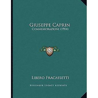 Giuseppe Caprin - Commemorazione (1904) by Libero Fracassetti - 978116