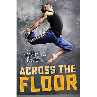 Across the Floor by Natasha Deen - 9781459809208 Book