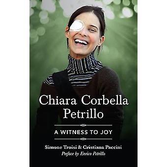 Chiara Corbella Petrillo - A Witness to Joy by Simone Troisi - Christi