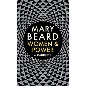Women & Power - A Manifesto by Mary Beard - 9781788160605 Book