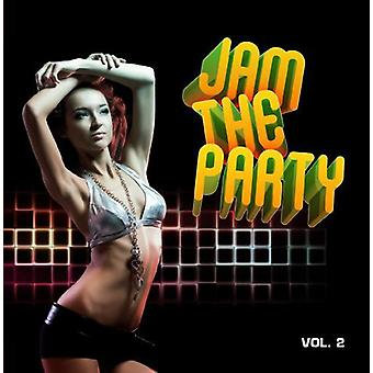Jam the Party 2 - Jam the Party 2 [CD] USA import