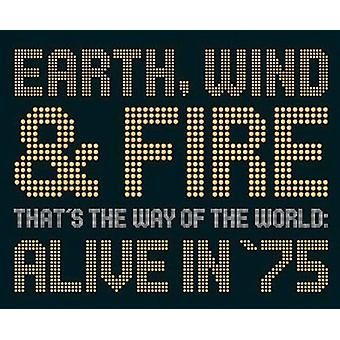 Earth Wind & Fire - That's the Way of the World: Alive in '75 [CD] USA import