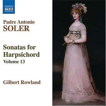 P.a. Soler - Padre Antonio Soler: Sonatas for Harpsichord Vol. 13 [CD] USA import