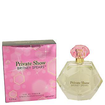 Britney Spears privado Show Eau de Parfum 100ml EDP Spray