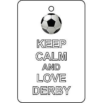 Keep Calm And Love Derby Car Air Freshener