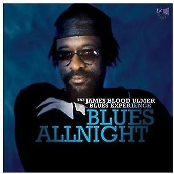 James blod Ulmer - Blues Allnight [CD] USA importerer