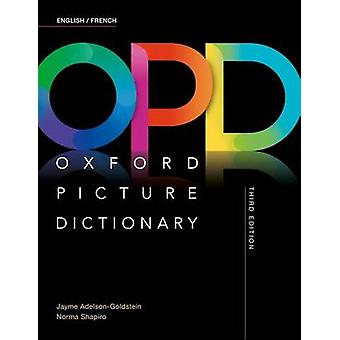 Oxford Picture Dictionary English/French Dictionary by Jayme Adelson-