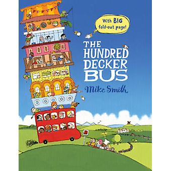 The Hundred Decker Bus by Mike Smith - 9780230754584 Book