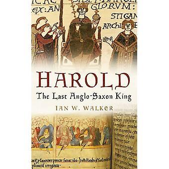 هارولد-الانجلوسكسونية الملك الأخير دبليو إيان ووكر-97 (طبعة جديدة)