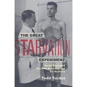 偉大な飢餓実験 - アンセルキーと S の餓死した男性