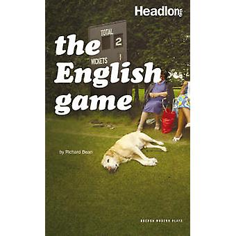 The English Game by Richard Bean - 9781840028539 Book
