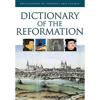 Dictionary of the Reformation by Bruno Steimer - 9780824521196 Book