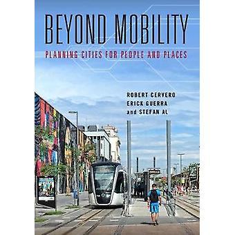 Über Mobilität - Planung Städte für Menschen und Orte von Robert Cerv