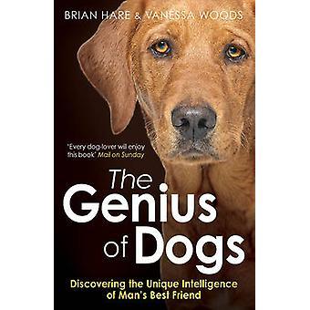 Das Genie des Hunde - entdecken Sie die einzigartige Intelligenz des Menschen am besten