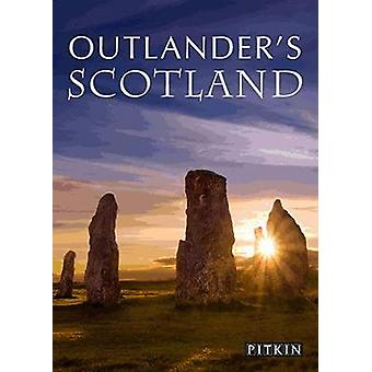 Outlander's Guide to Scotland by Outlander's Guide to Scotland - 9781