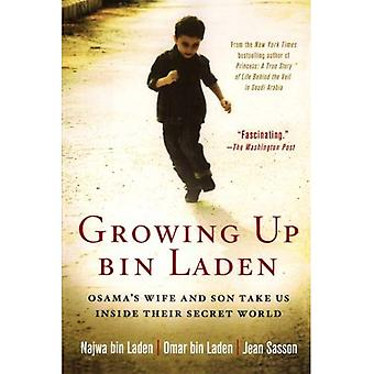Growing Up bin Laden: Osamas Wife and Son Take Us Inside Their Secret World