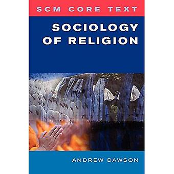 Sociology of Religion (SCM Core Text)