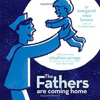 De fäder är Coming Home