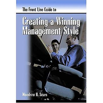 Front Line Guide to Management Style (Front Line Guide Series)
