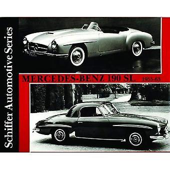 Mercedes-Benz 190SL 1955-1963 (Schiffer Automotive)