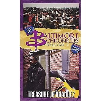 Baltimore Chronicles Volume One