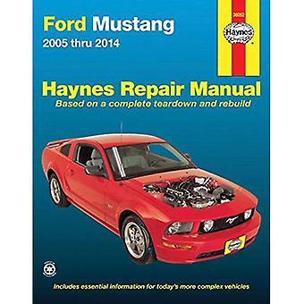Ford Mustang Automotive Repair Manual: 2005-14 (Haynes Repair Manual (Paperback))