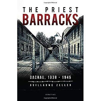 The Priest Barracks