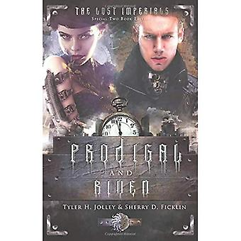Prodigal & Riven (Lost Imperials)