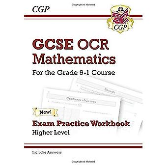 New GCSE Maths OCR Exam Practice Workbook: Higher - for the Grade 9-1 Course (includes Answers)