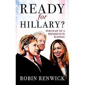 Redo för Hillary?: porträtt av en President i väntan