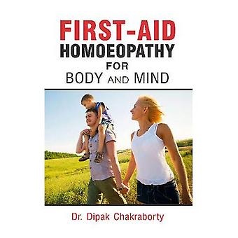 First-Aid Homoeopathy for Body & Mind