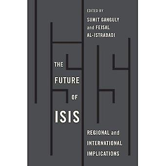 Future of ISIS: Regional and International Implications