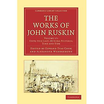 The Works of John Ruskin (Cambridge Library Collection - Literary Studies)