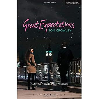 Great Expectations: a Twenty-First-Century Adaptation (Modern Plays)