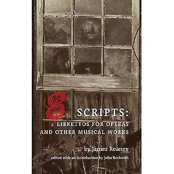 Scripts: Librettos for Operas and Other Musical Works