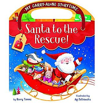 Santa to the Rescue! (My Carry-Along Storytime)